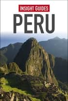 Insight Guides: Peru ebook by Insight Guides