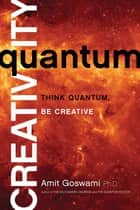 Quantum Creativity ebook by
