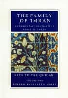 The Family of 'Imran ebook by Shaykh Fadhlalla Haeri