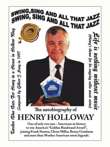 Swing, Sing and All That Jazz - The Autobiography of Henry Holloway ebook by Henry Holloway