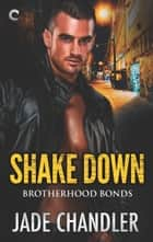 Shake Down ebook by Jade Chandler