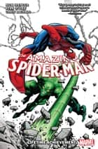 Amazing Spider-Man By Nick Spencer Vol. 3 - Lifetime Achievement ebook by Nick Spencer, Ryan Ottley