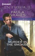 Murder in the Smokies ebook by Paula Graves
