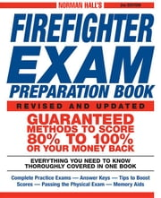 Norman Hall's Firefighter Exam Preparation Book ebook by Hall, Norman