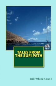 Tales from the Sufi Path ebook by Bill Whitehouse