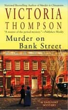 Murder on Bank Street ebook by Victoria Thompson