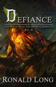 Defiance - The Sword Chronicles, #2 ebook by Ronald Long