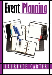Event Planning ebook by Laurence Carter