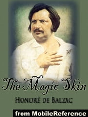 The Magic Skin (Mobi Classics) ebook by Honore de Balzac,Ellen Marriage (Translator),Clara Bell (Translator)