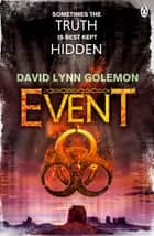 Event - Event Group Thriller #1 ebook by David Lynn Golemon