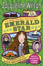 Emerald Star eBook by Jacqueline Wilson, Nick Sharratt