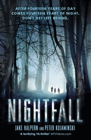 Nightfall ebook by Peter Kujawinski,Jake Halpern