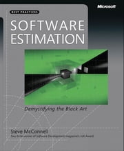 Software Estimation - Demystifying the Black Art ebook by Steve McConnell
