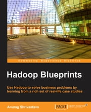 Hadoop Blueprints ebook by Anurag Shrivastava