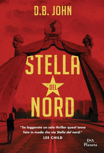Stella del Nord ebook by D.B. John