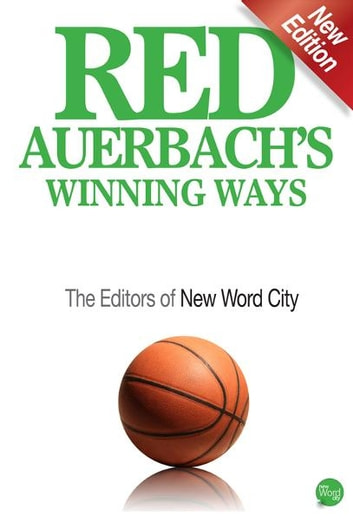Red Auerbach's Winning Ways ebook by The Editors of New Word City