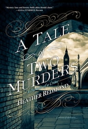 A Tale of Two Murders ebook by Heather Redmond