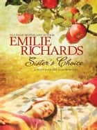Sister's Choice ebook by Emilie Richards