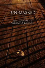 (Un)Masked ebook by Anyta Sunday,Andrew Q. Gordon