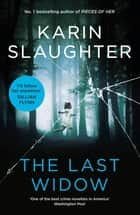 The Last Widow ebook by Karin Slaughter