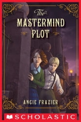 The Mastermind Plot ebook by Angie Frazier