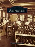 Abington ebook by Sharon Orcutt Peters