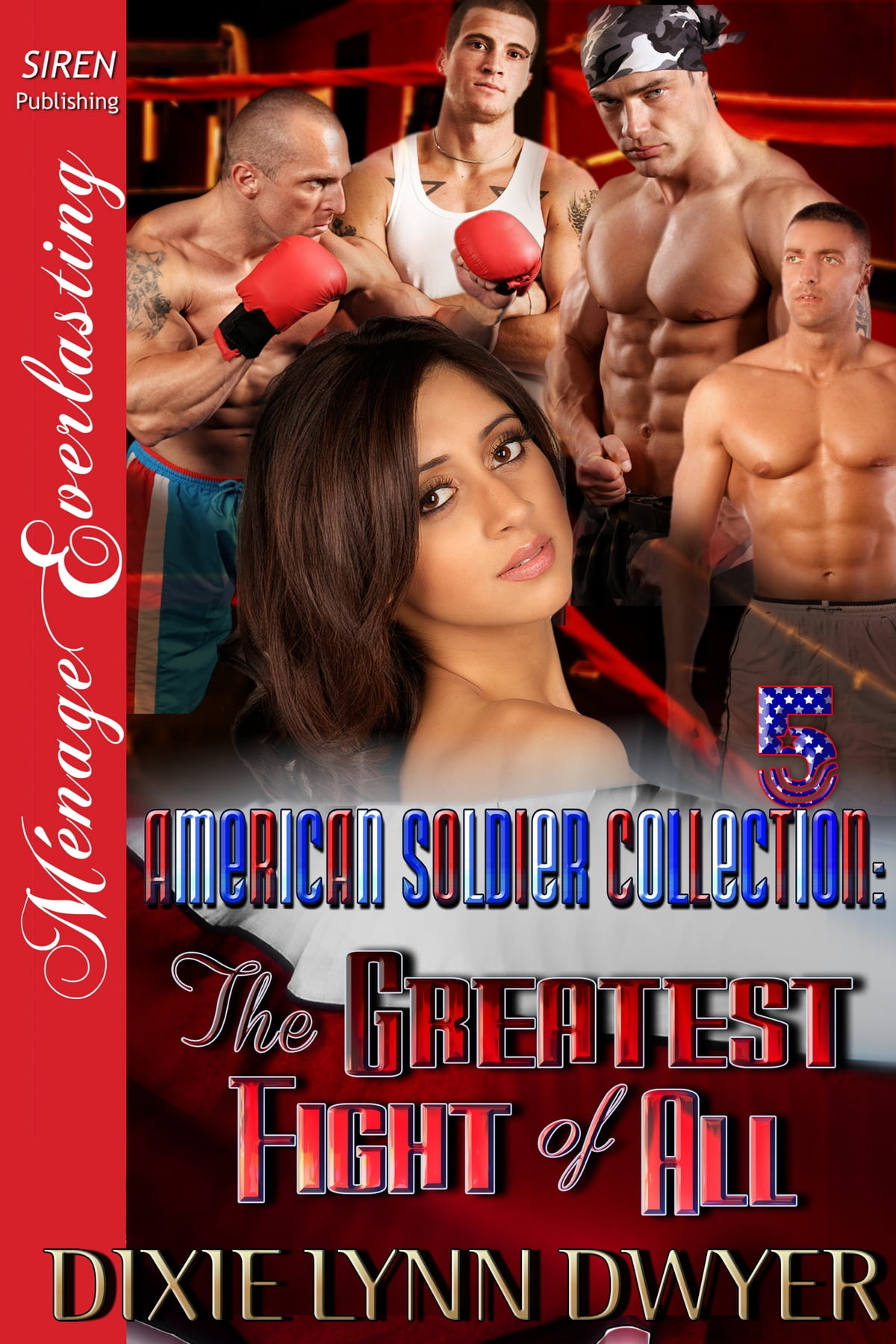 The American Soldier Collection 5: The Greatest Fight Of All Ebook By Dixie  Lynn Dwyer  9781627405171  Rakuten Kobo