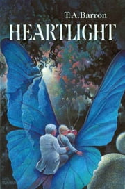 Heartlight ebook by T. A. Barron