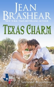 Texas Charm - A Sweetgrass Springs Story ebook by Jean Brashear