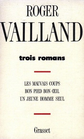 Trois romans eBook by Roger Vailland