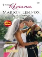 A Royal Marriage of Convenience ebook by Marion Lennox