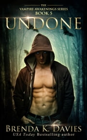 Undone (Vampire Awakenings, Book 5) ebook by Brenda K. Davies
