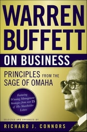 Warren Buffett on Business - Principles from the Sage of Omaha ebook by Richard J.  Connors