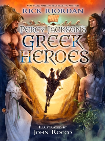 Percy Jackson's Greek Heroes ebook by Rick Riordan