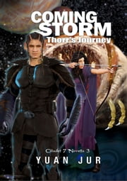 Coming Storm: Thorr's Journey ebook by Yuan Jur