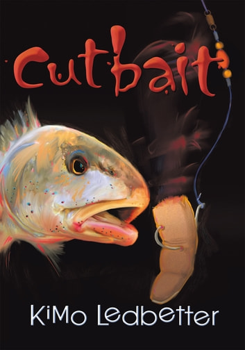 Cutbait ebook by Kimo Ledbetter
