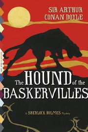 The Hound of the Baskervilles (Illustrated) ebook by Arthur Conan Doyle
