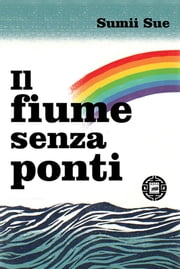 Il fiume senza ponti ebook by Kobo.Web.Store.Products.Fields.ContributorFieldViewModel