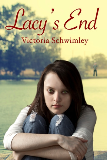 Lacy's End ebook by Victoria Schwimley