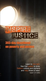 Inspire Justice - 365-day Devotional On Poverty and Justice ebook by Canadian Bible Society