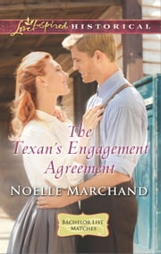 The Texan's Engagement Agreement ebook by Noelle Marchand