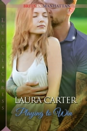 Playing to Win ebook by Laura Carter