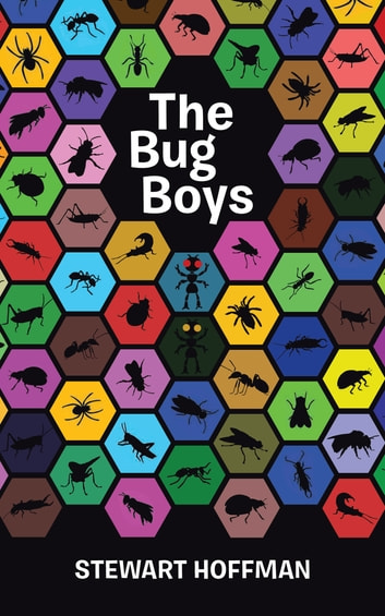 The Bug Boys ebook by Stewart Hoffman