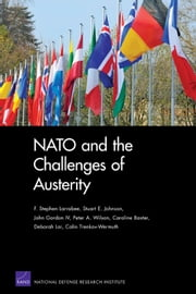 NATO and the Challenges of Austerity ebook by F. Stephen Larrabee, Stuart E. Johnson, John IV Gordon,...