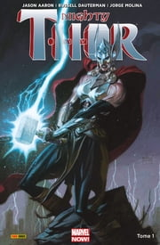 Mighty Thor T01 ebook by Jason Aaron,Russel Dauterman