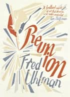 Reunion ebook by Fred Uhlman