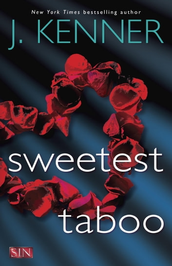 Sweetest Taboo ebook by J. Kenner