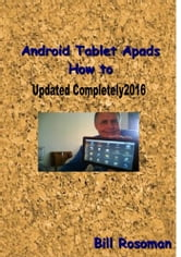 Android Tablet Apads How to ebook by Bill Rosoman