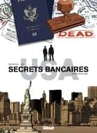 Secrets Bancaires USA T05 - Mort à Bethlehem ebook by Philippe Richelle, Dominique Hé