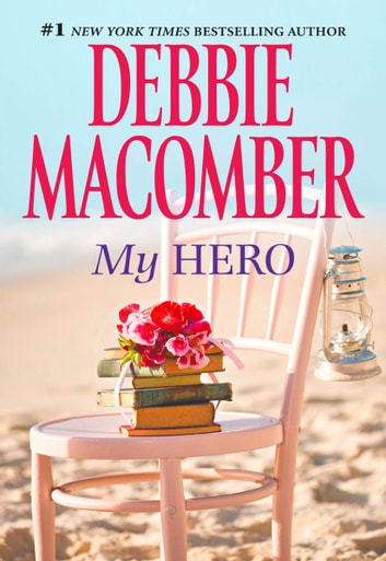 My Hero ebook by Debbie Macomber